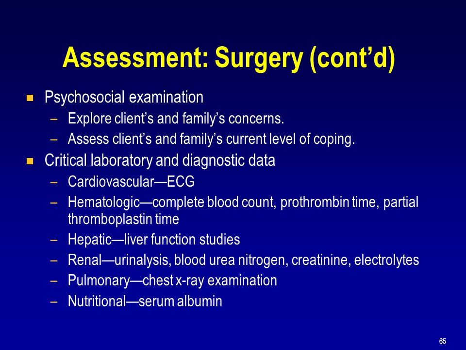 Assessment: Surgery (cont'd)
