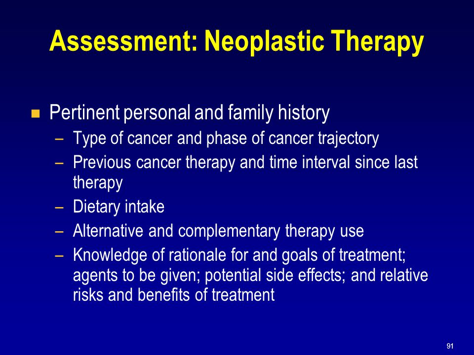 Assessment: Neoplastic Therapy