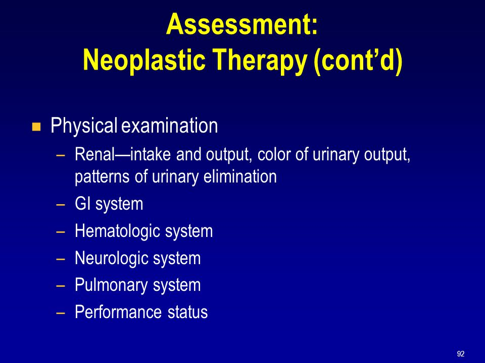 Assessment: Neoplastic Therapy (cont'd)