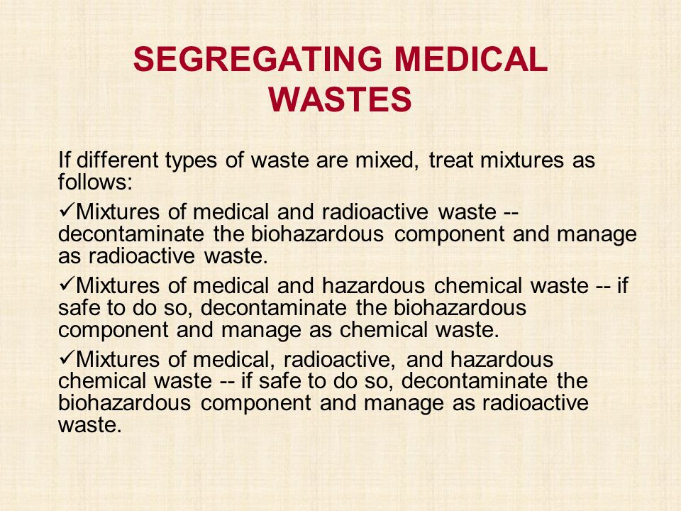 SEGREGATING MEDICAL WASTES