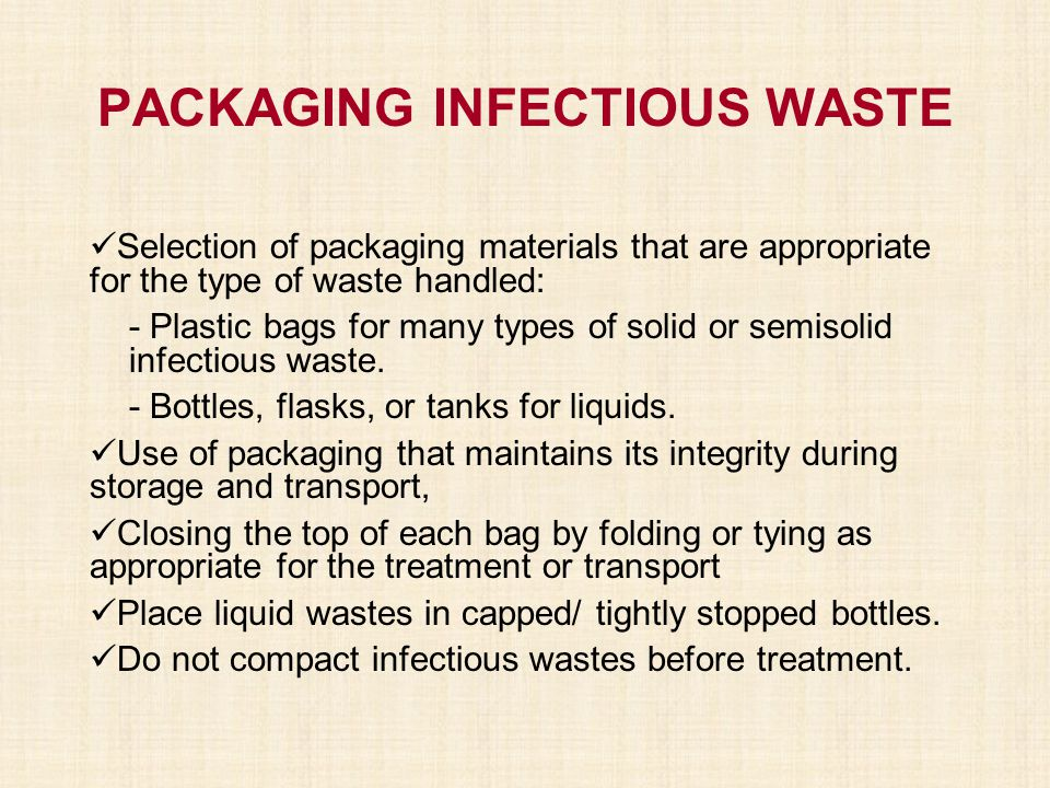 PACKAGING INFECTIOUS WASTE