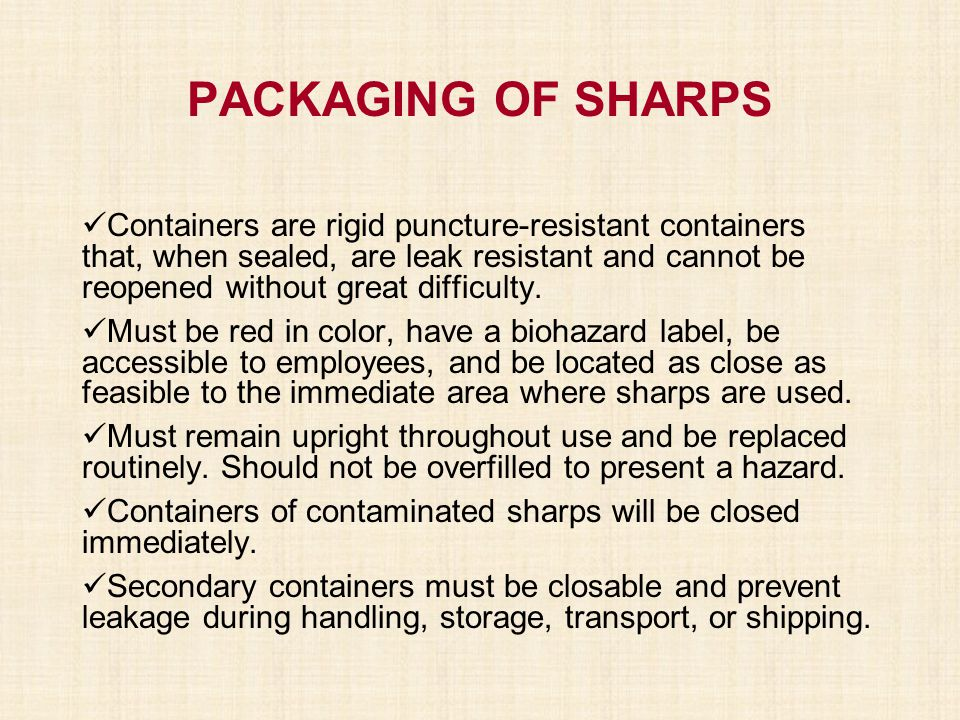 PACKAGING OF SHARPS