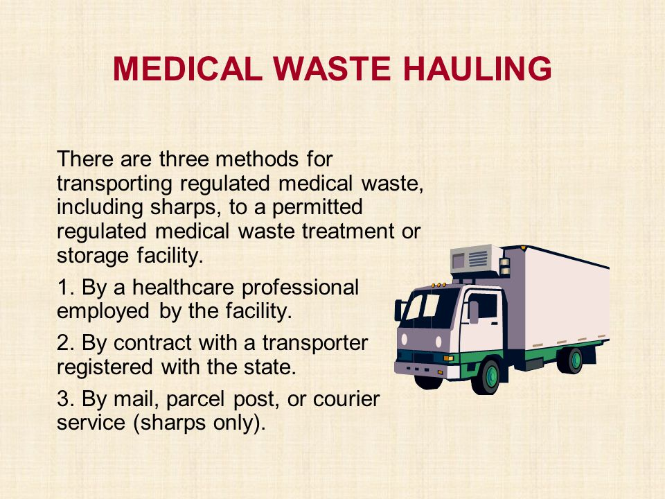 MEDICAL WASTE HAULING