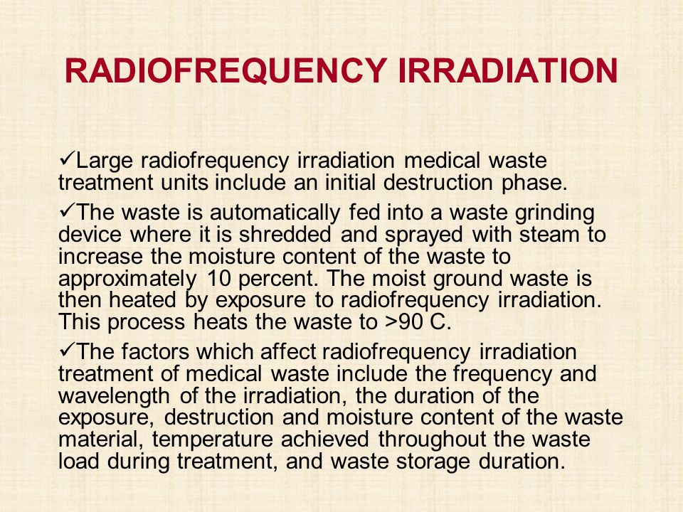 RADIOFREQUENCY IRRADIATION