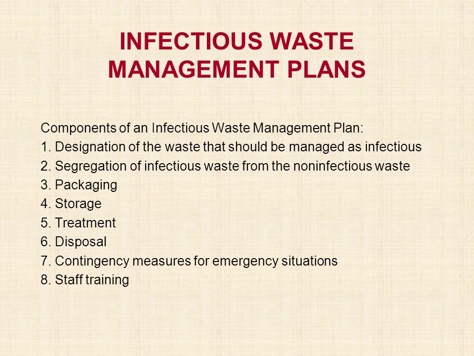 INFECTIOUS WASTE MANAGEMENT PLANS