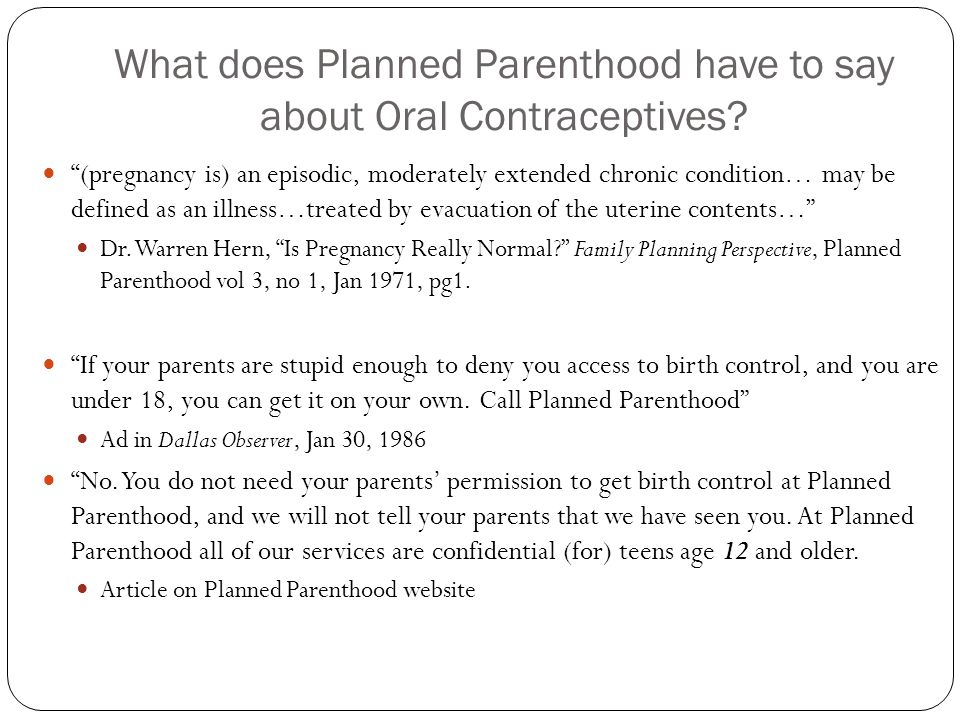 What does Planned Parenthood have to say about Oral Contraceptives