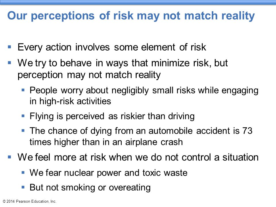 Our perceptions of risk may not match reality