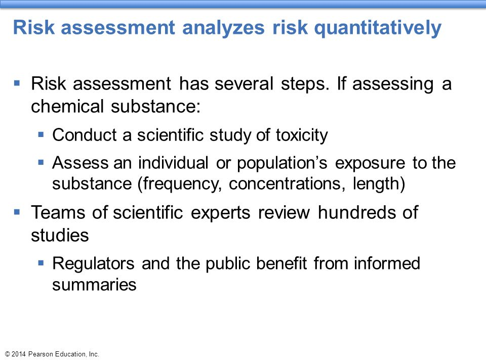 Risk assessment analyzes risk quantitatively