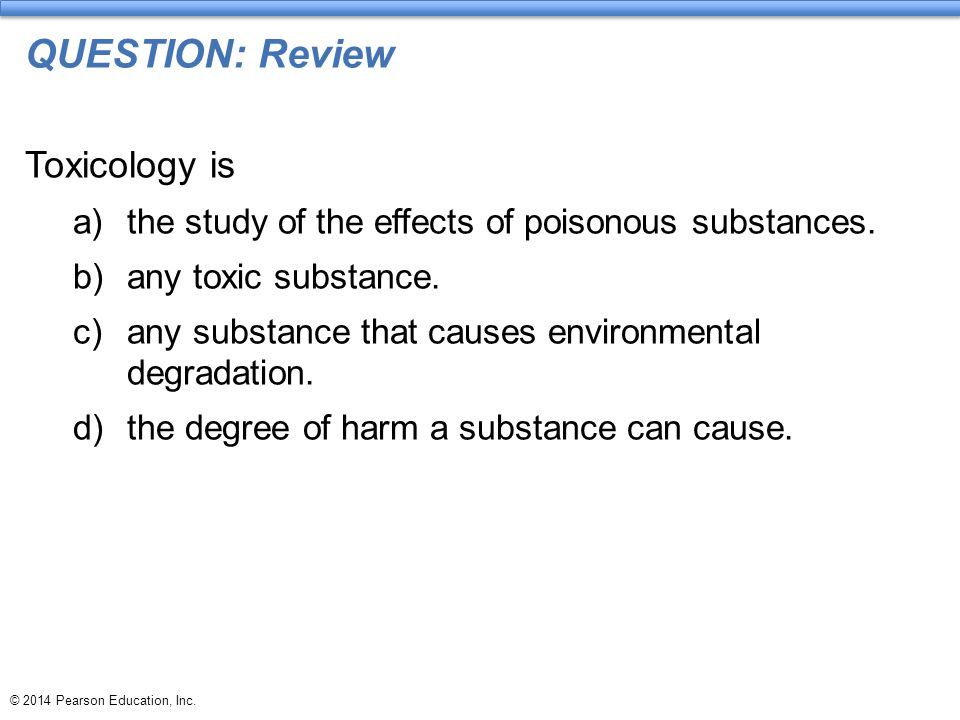QUESTION: Review Toxicology is