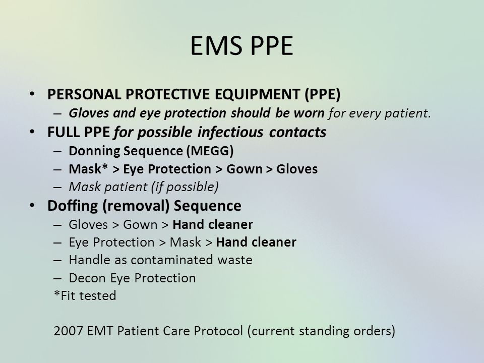 EMS PPE PERSONAL PROTECTIVE EQUIPMENT (PPE)