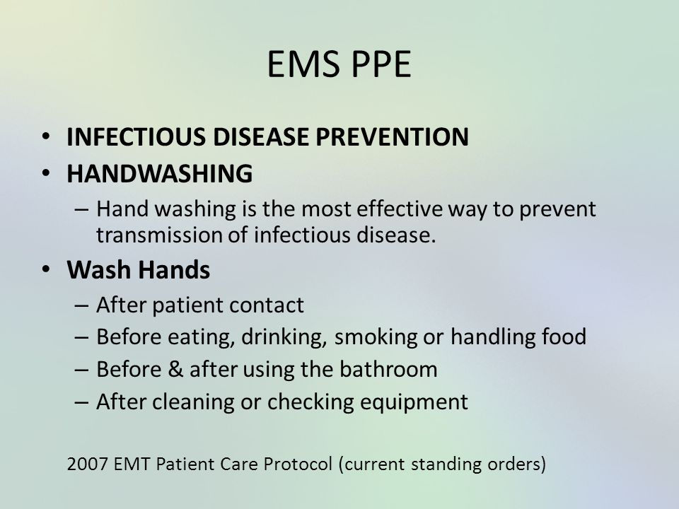 EMS PPE INFECTIOUS DISEASE PREVENTION HANDWASHING Wash Hands