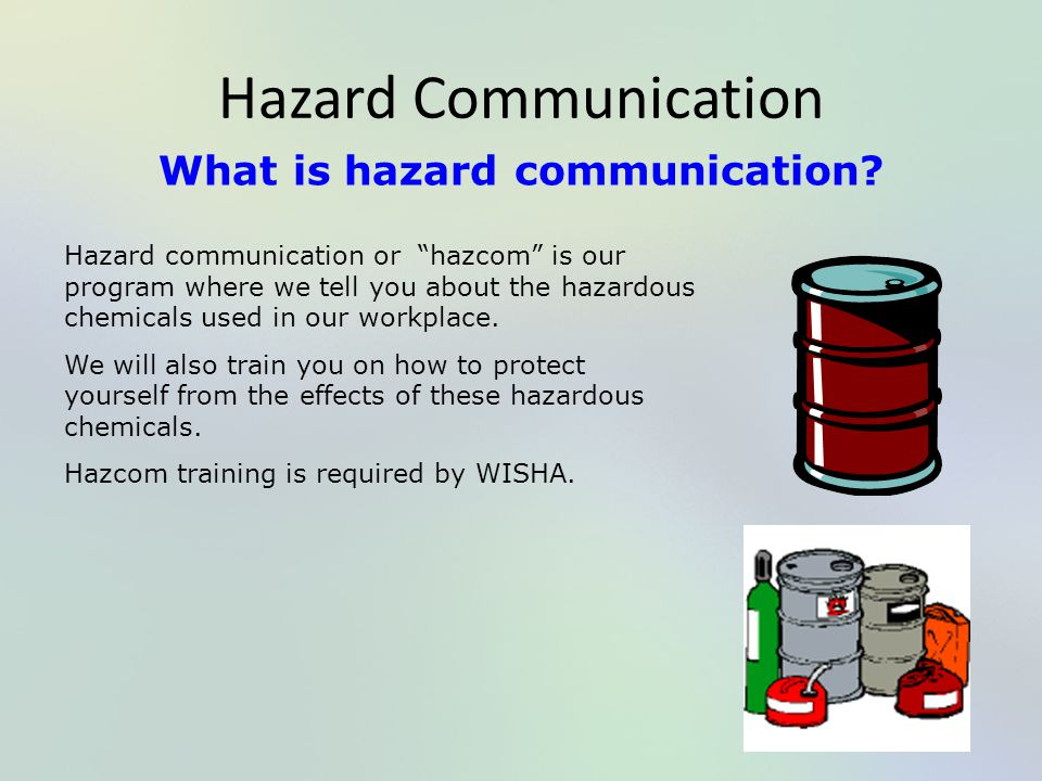 What is hazard communication