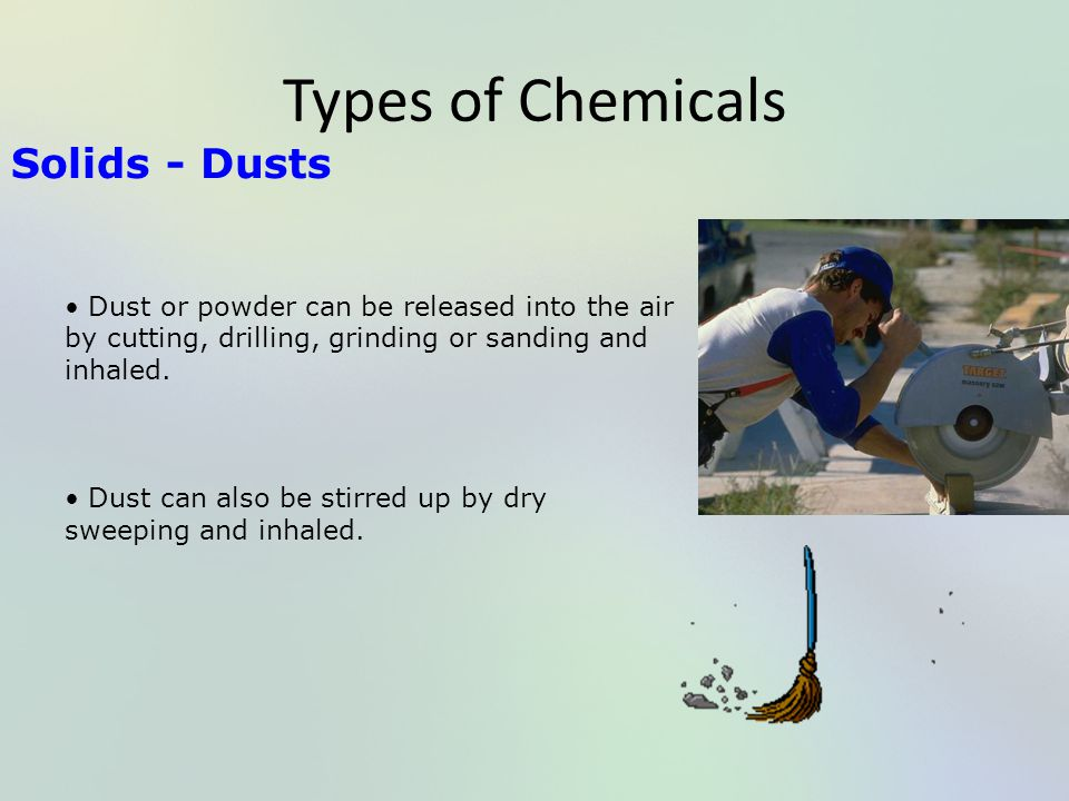 Types of Chemicals Solids - Dusts