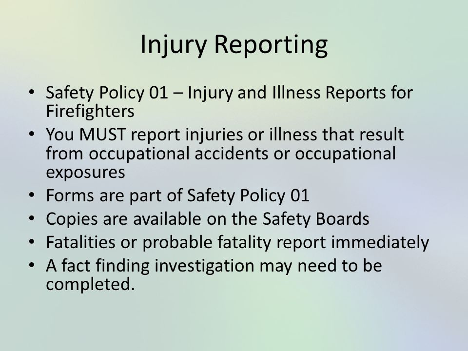 Injury Reporting Safety Policy 01 – Injury and Illness Reports for Firefighters.