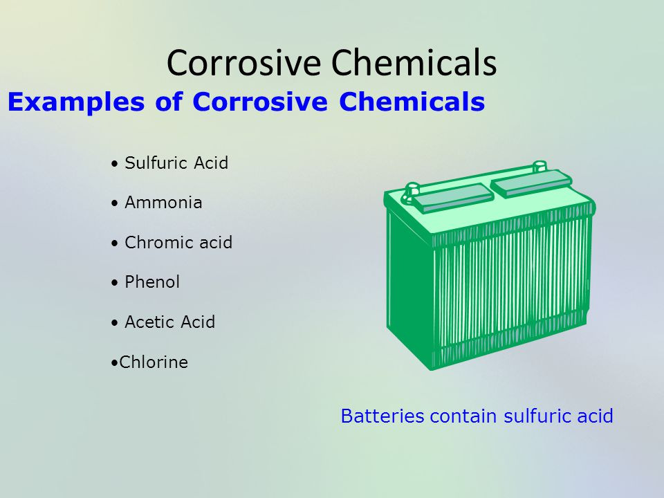 Corrosive Chemicals Examples of Corrosive Chemicals