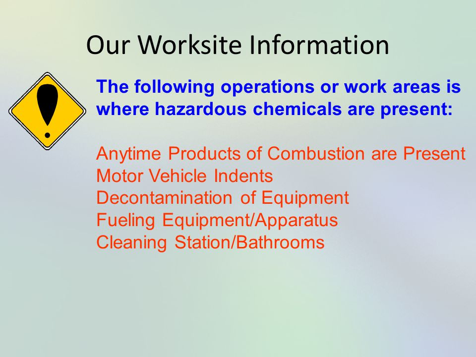Our Worksite Information