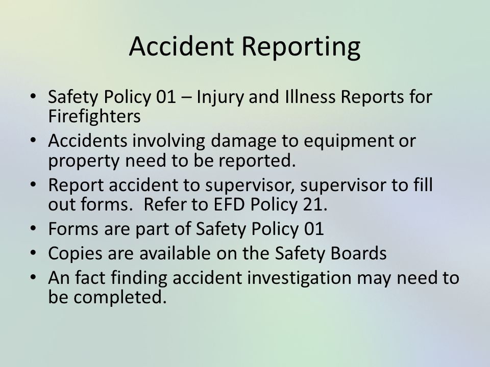 Accident Reporting Safety Policy 01 – Injury and Illness Reports for Firefighters.