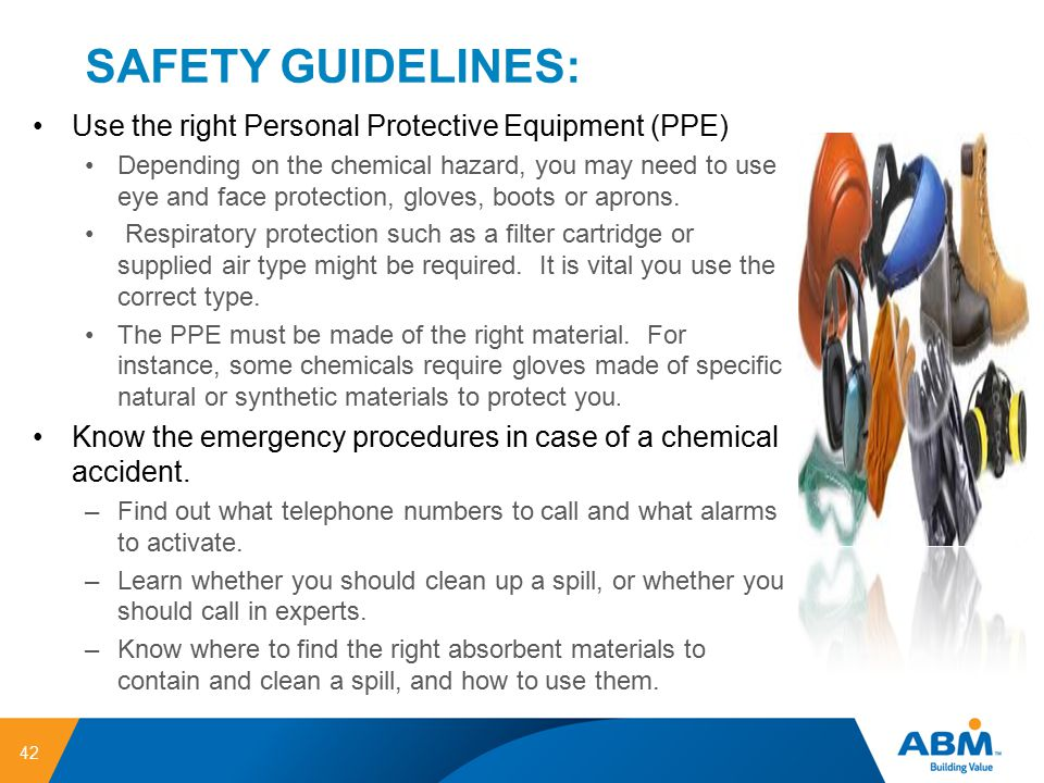 SAFETY GUIDELINES: Use the right Personal Protective Equipment (PPE)