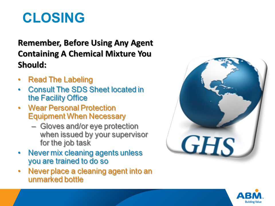 CLOSING Remember, Before Using Any Agent Containing A Chemical Mixture You Should: Read The Labeling.