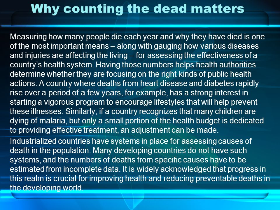 Why counting the dead matters