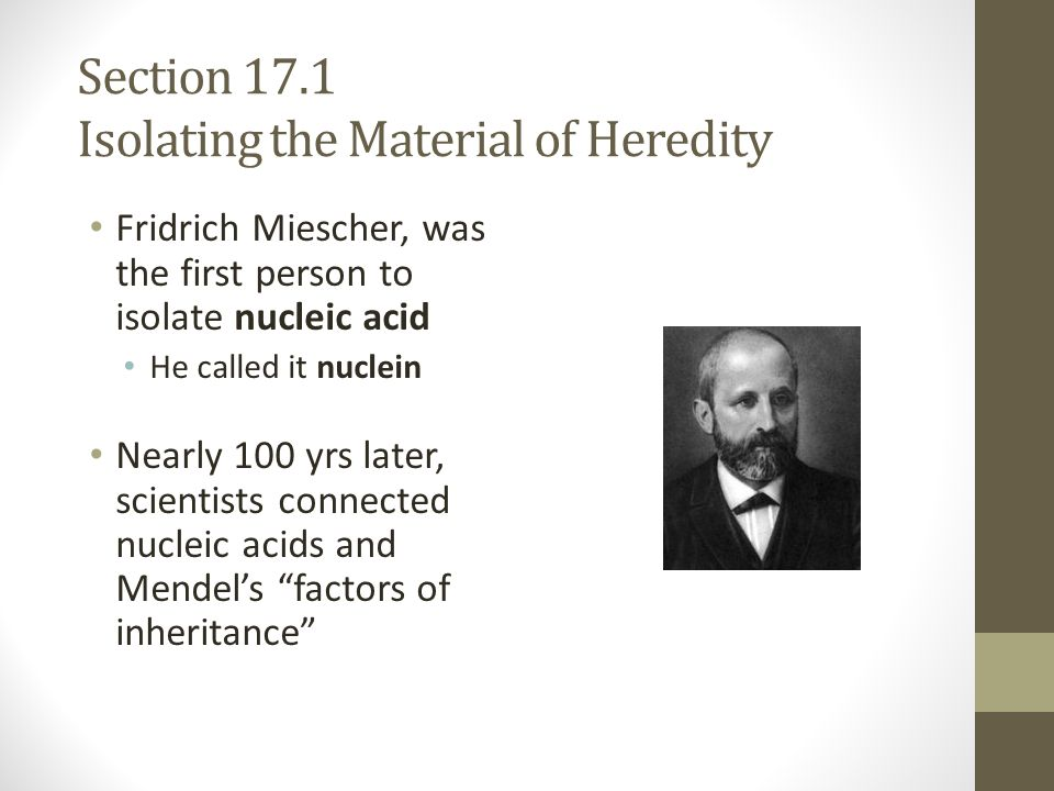 Section 17.1 Isolating the Material of Heredity