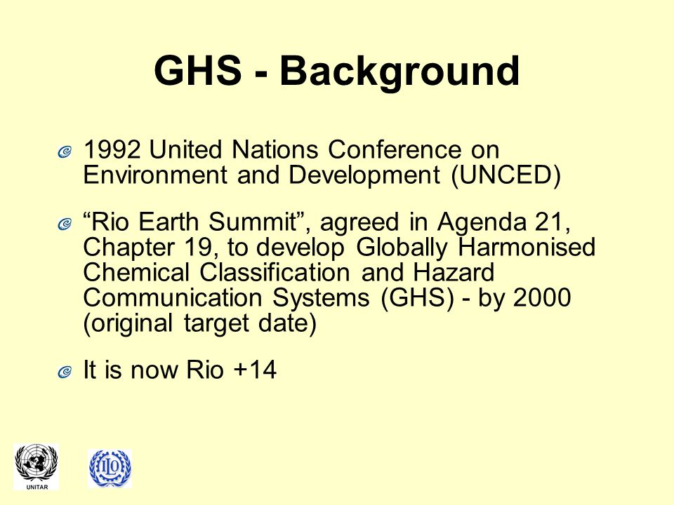 GHS - Background 1992 United Nations Conference on Environment and Development (UNCED)
