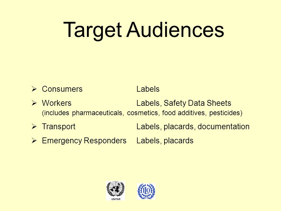 Target Audiences Consumers Labels Workers Labels, Safety Data Sheets
