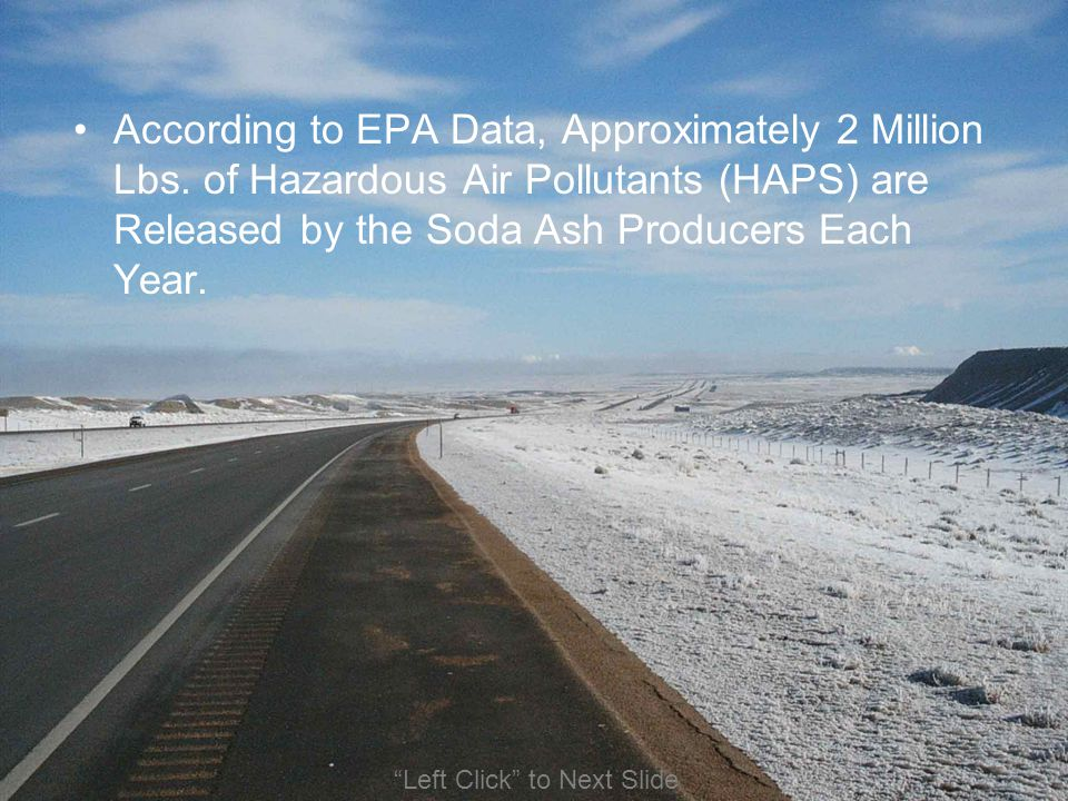 According to EPA Data, Approximately 2 Million Lbs