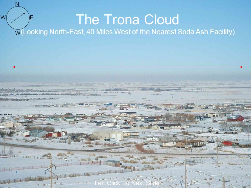 N The Trona Cloud (Looking North-East, 40 Miles West of the Nearest Soda Ash Facility) W.