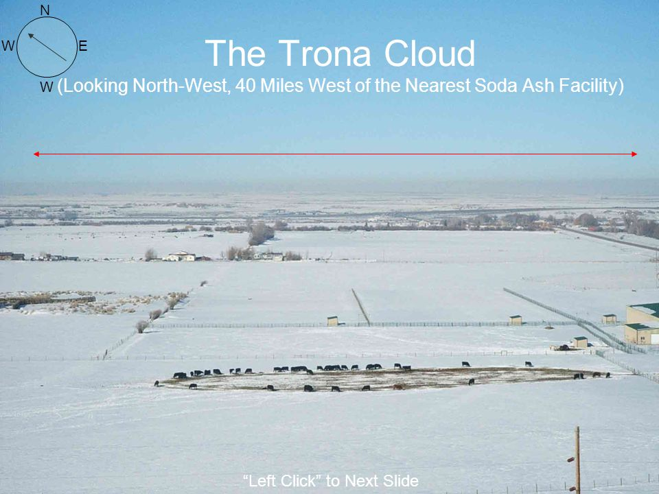 N The Trona Cloud (Looking North-West, 40 Miles West of the Nearest Soda Ash Facility) W.