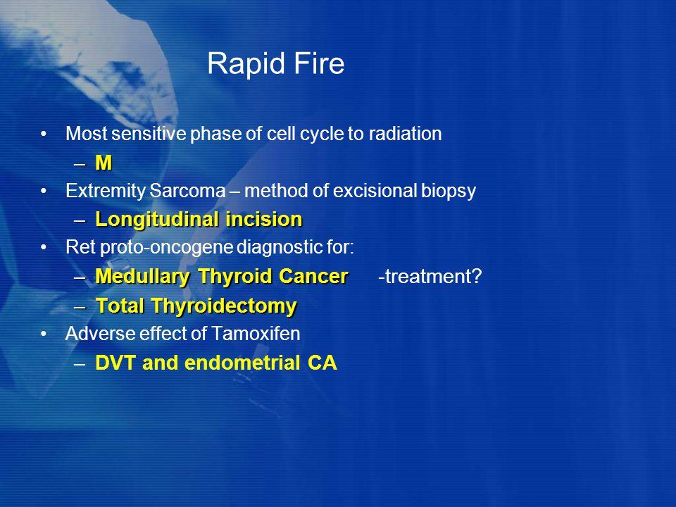 Rapid Fire M Longitudinal incision