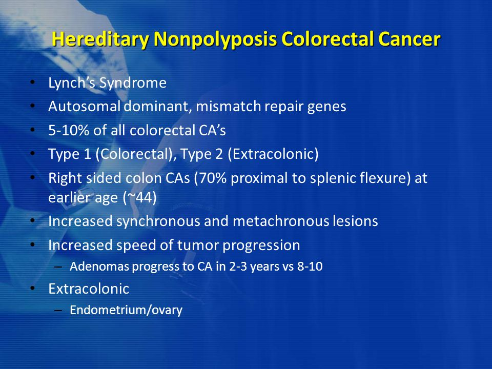 Hereditary Nonpolyposis Colorectal Cancer