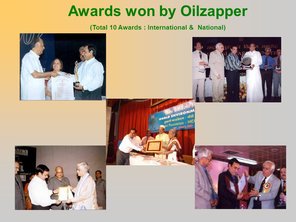 Awards won by Oilzapper (Total 10 Awards : International & National)