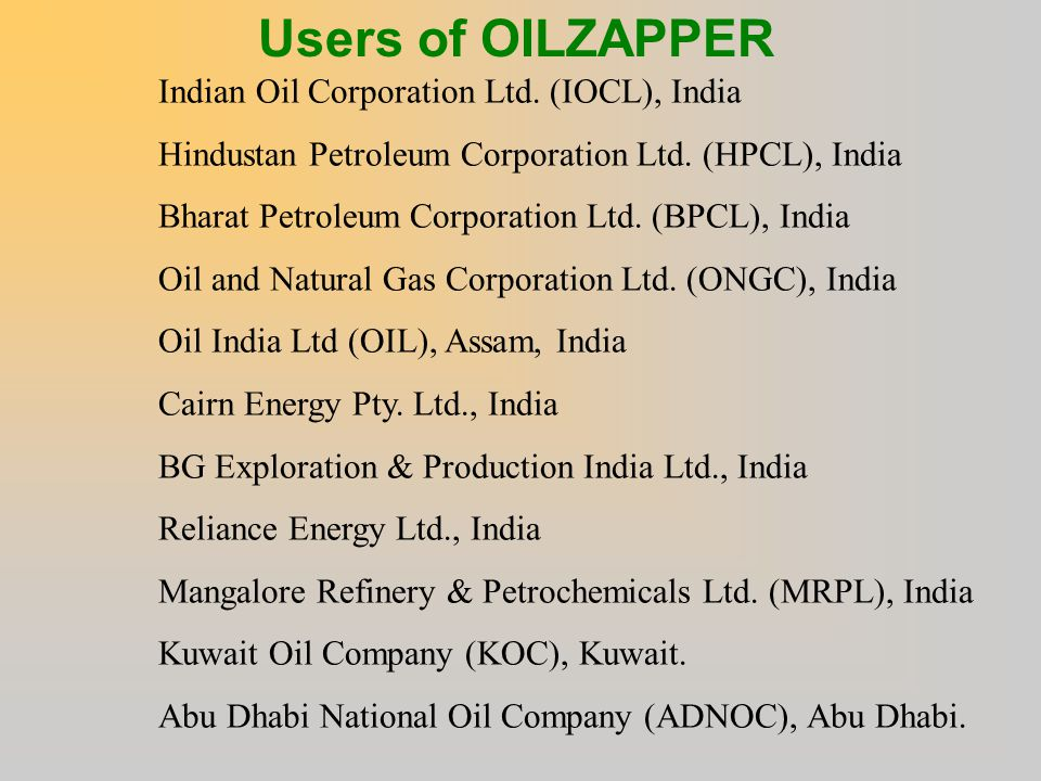 Users of OILZAPPER Indian Oil Corporation Ltd. (IOCL), India