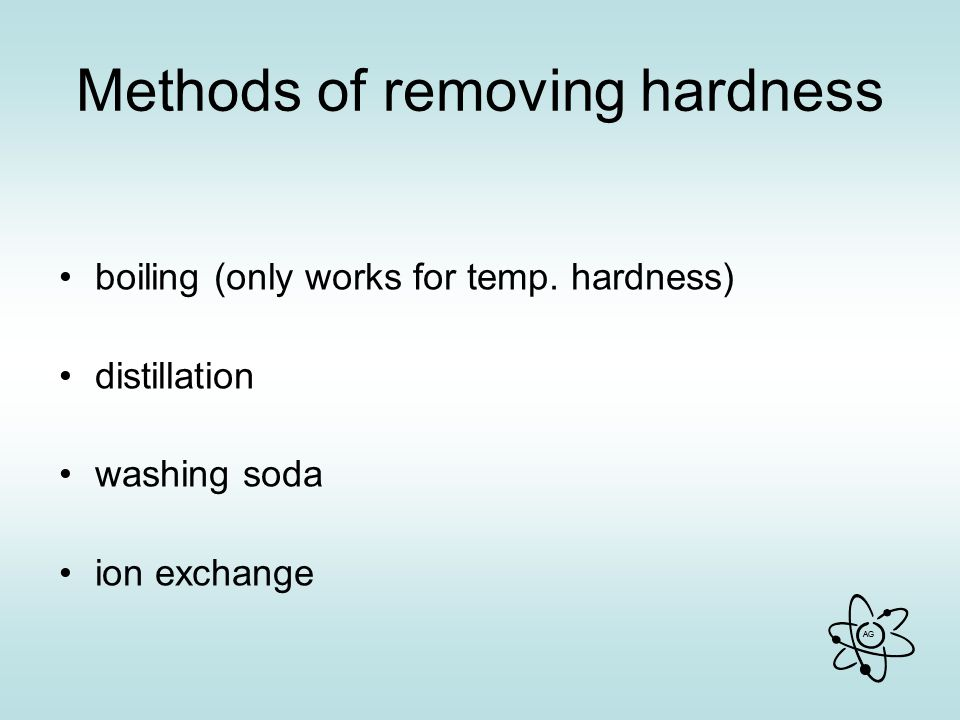 Methods of removing hardness