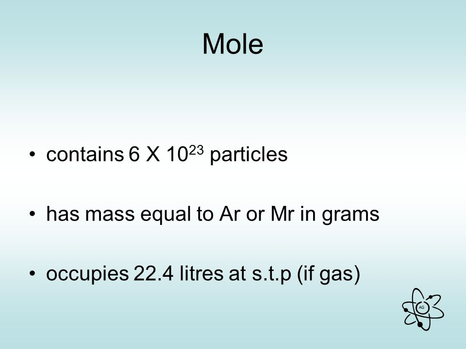 Mole contains 6 X 1023 particles has mass equal to Ar or Mr in grams