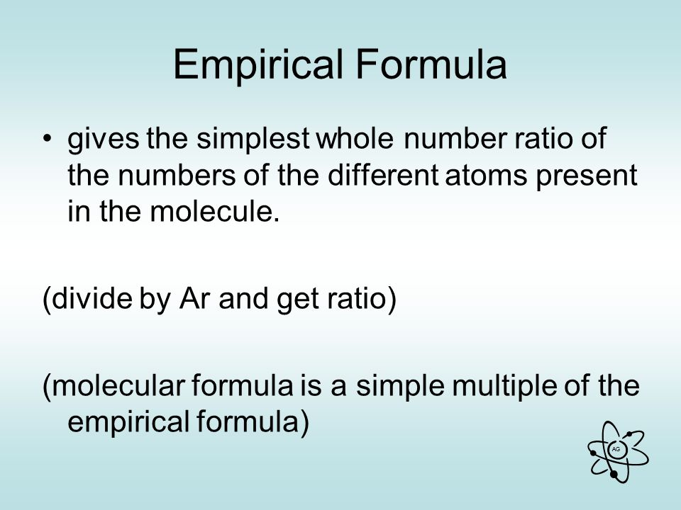 Empirical Formula gives the simplest whole number ratio of the numbers of the different atoms present in the molecule.