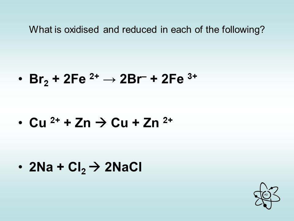 What is oxidised and reduced in each of the following