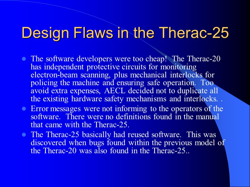 Design Flaws in the Therac-25