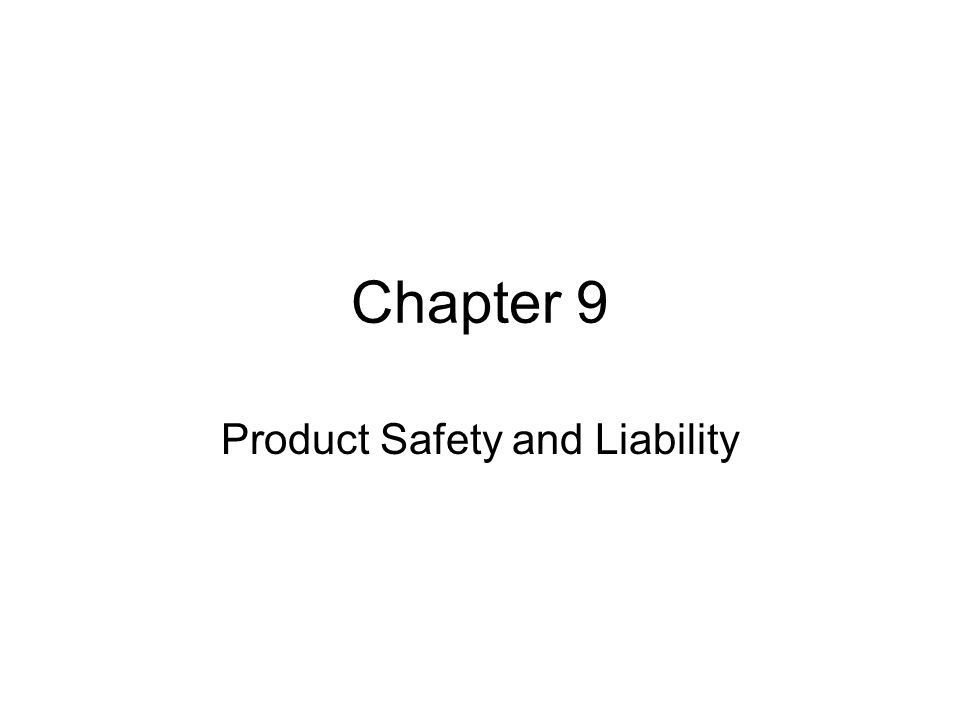 Product Safety and Liability
