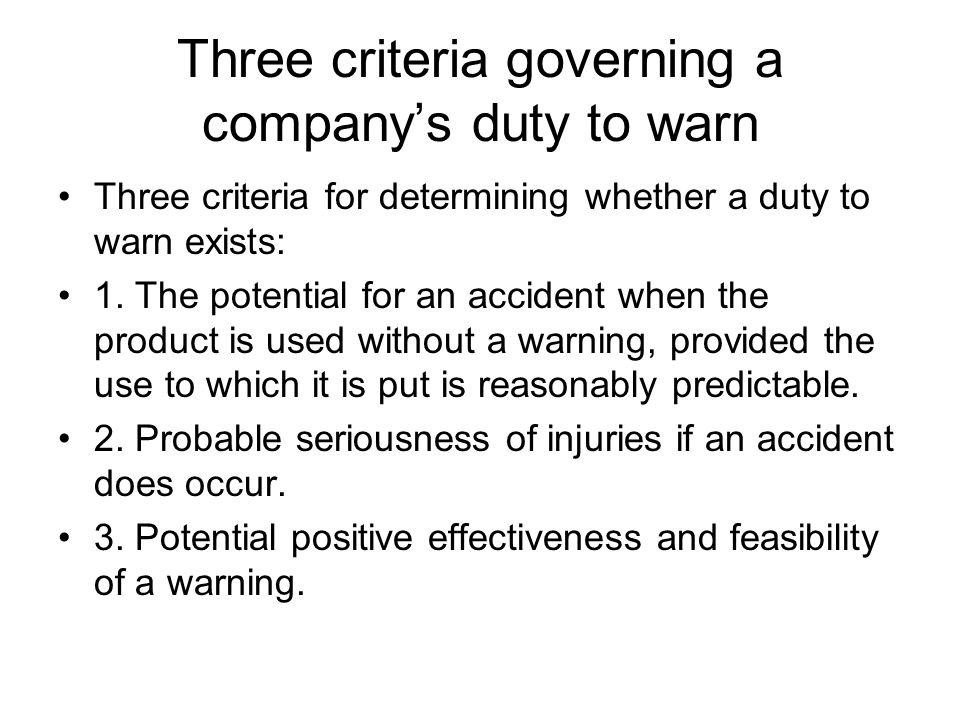 Three criteria governing a company's duty to warn