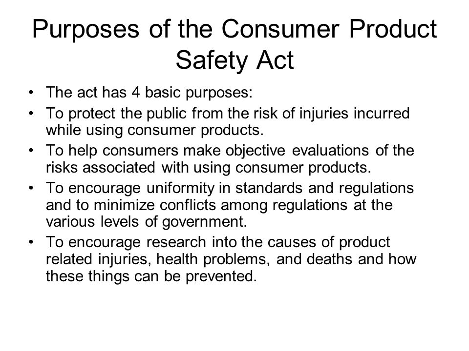 Purposes of the Consumer Product Safety Act