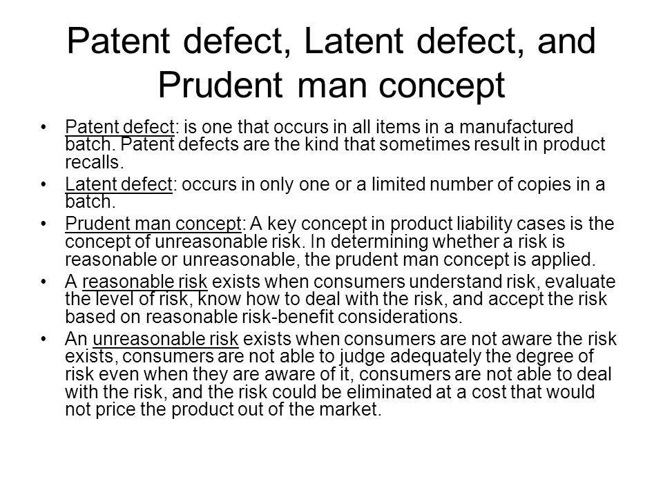 Patent defect, Latent defect, and Prudent man concept