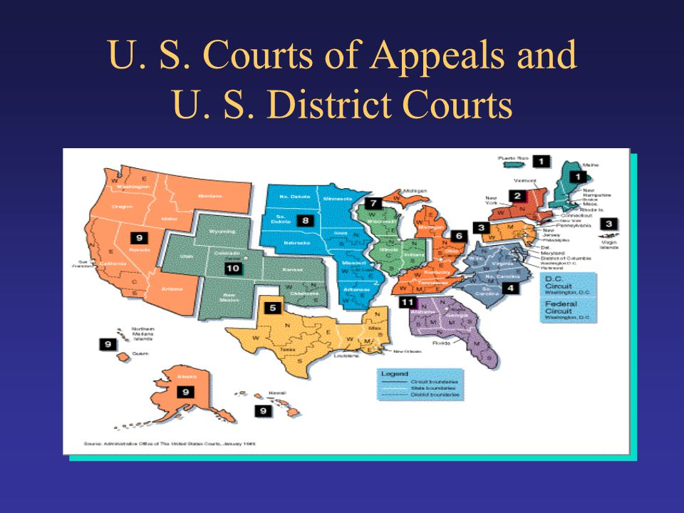 U. S. Courts of Appeals and U. S. District Courts