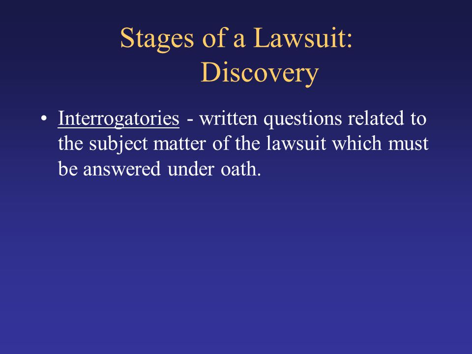 Stages of a Lawsuit: Discovery