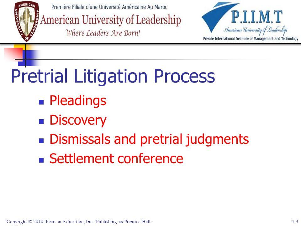 Pretrial Litigation Process