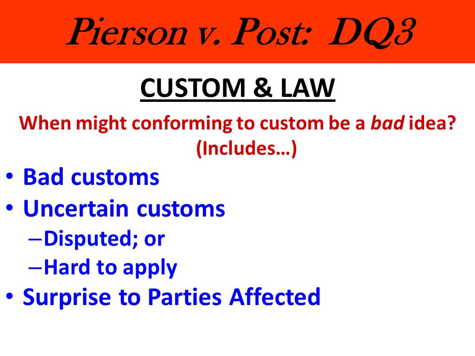 When might conforming to custom be a bad idea (Includes…)