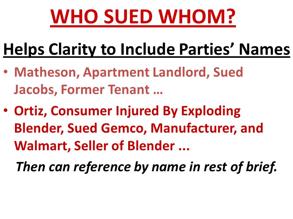 WHO SUED WHOM Helps Clarity to Include Parties' Names