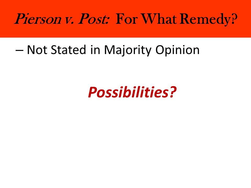 Pierson v. Post: For What Remedy