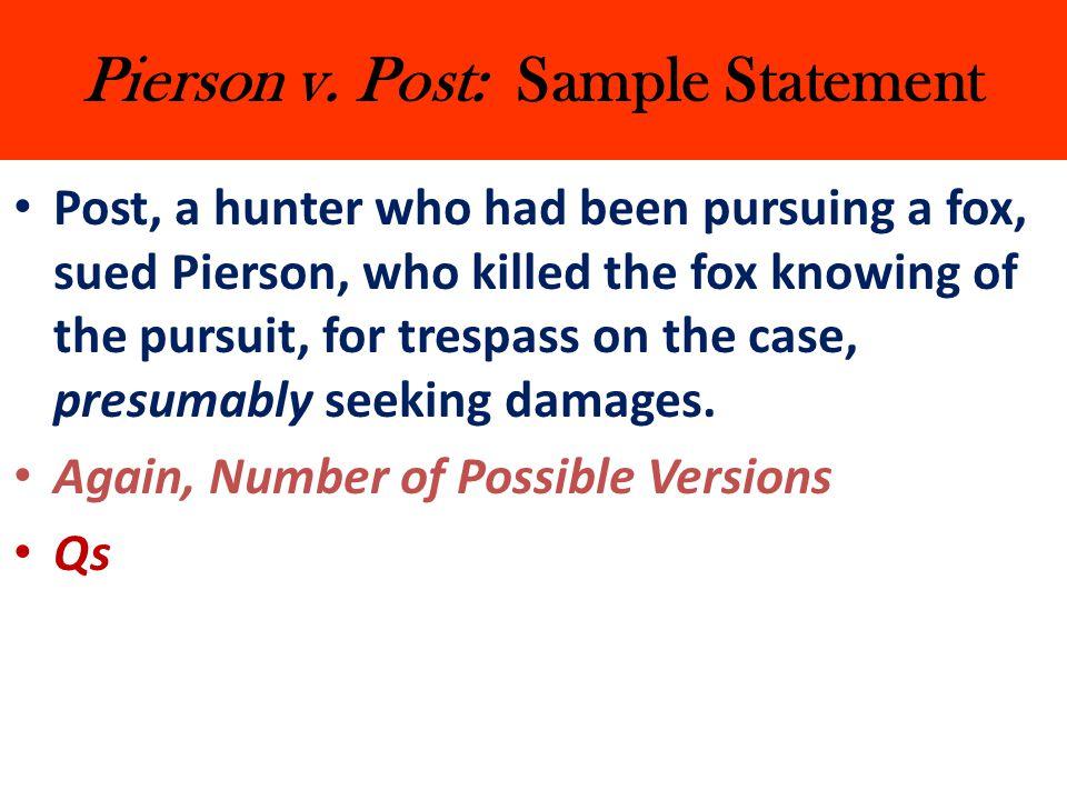Pierson v. Post: Sample Statement
